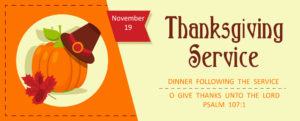 Thanksgiving Service and Dinner